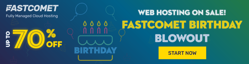 FastComet Birthday Sale