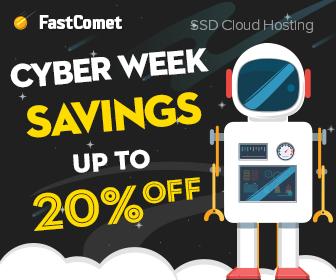 FastComet Cyber Week 2018 Sale & Deals