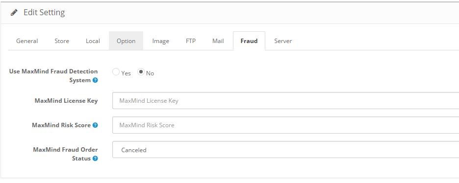 OpenCart 2 MaxMind Fraud Settings